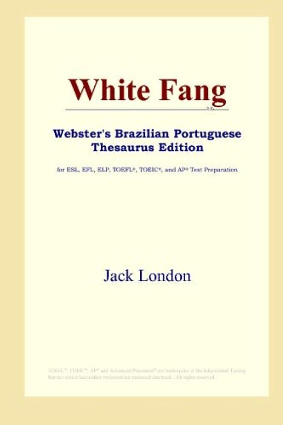 くそーブロンズトラフWhite Fang (Webster's Brazilian Portuguese Thesaurus Edition)