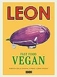 Leon Fast Food Vegan: Fast Food Vegan