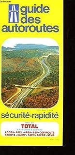 Guide des Autoroutes.