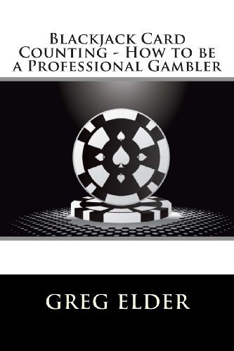 Blackjack Card Counting - How to be a Professional Gambler: 2 by Elder, Greg (2012) Paperback