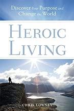 Best heroic living chris lowney Reviews
