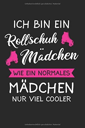 Ich Bin Ein Rollschuh Mädchen: Rollschuh & Rollschuhe Notizbuch 6'x9' Inlineskating Geschenk für 80er & Rollerblader