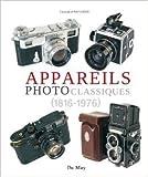 Appareils photo classiques (1816-1976) de Constantin Parvulesco ( 8 septembre 2011 )
