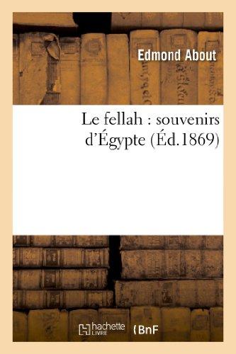 Le fellah : souvenirs d'Égypte