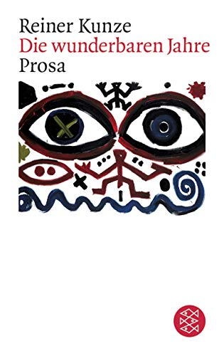 Die wunderbaren Jahre: Prosa