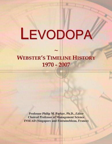 Levodopa: Webster's Timeline History, 1970 - 2007