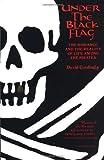 Under the Black Flag (Harvest Book) by David Cordingly (1997-09-15)