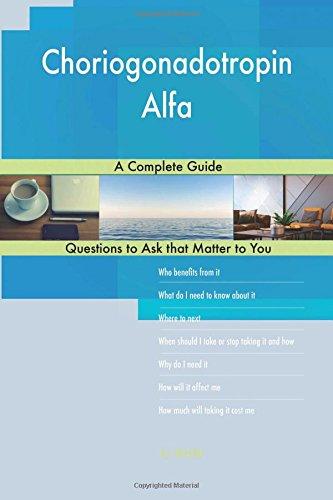 Choriogonadotropin Alfa; A Complete Guide