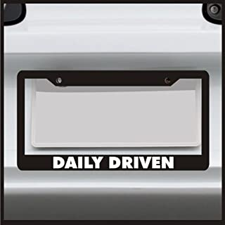 Sticker Connection | Daily Driven | Universal Black License Plate Frame Cover, Fits Standard USA License Plates | Water-Proof, Weather-Proof