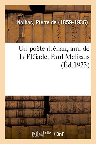 Un poète rhénan, ami de la Pléiade, Paul Melissus (Littérature) (French Edition)