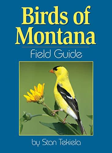 Birds of Montana Field Guide (Bird Identification Guides)