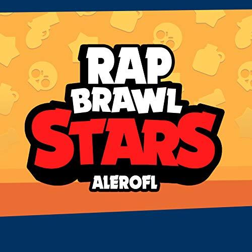 Rap Brawl Stars (El Origen)