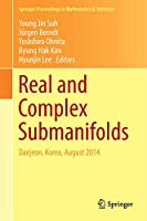 Real and Complex Submanifolds: Daejeon, Korea, August 2014 (Springer Proceedings in Mathematics & Statistics)