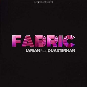 Fabric (feat. Quarterman)