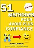 Livre la confiance en soi, 51 Méthodes pour avoir confiance en soi...