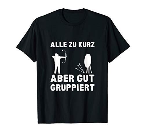 Bogensport Sprüche Shirt Bogenschießen Pfeil Zielscheibe T-Shirt