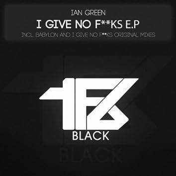 I Give No F**ks