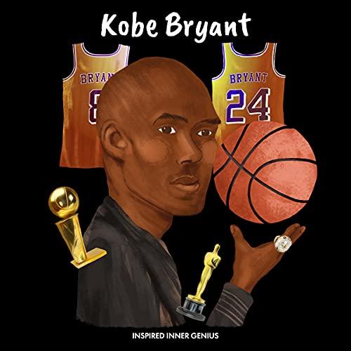 Kobe Bryant Audiobook By Inspired Inner Genius cover art