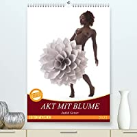 Akt mit Blume (Premium, hochwertiger DIN A2 Wandkalender 2022, Kunstdruck in Hochglanz): Weiblicher Akt mit riesigen Papierblumen (Monatskalender, 14 Seiten )