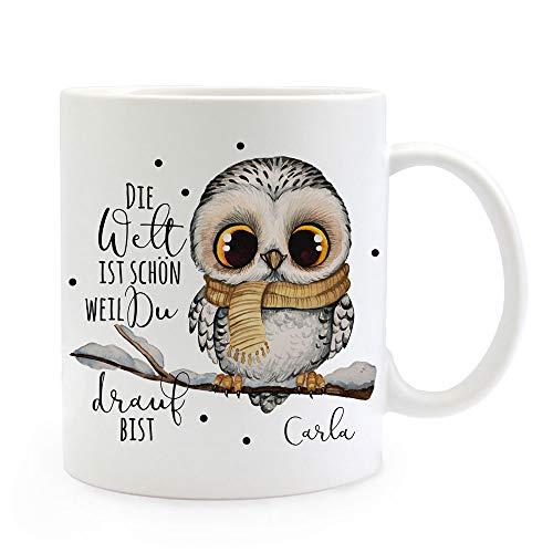 Tasse Becher Spruch Die Welt ist schön Weil du Drauf bist & Eule auf AST Zweig Motiv Wunschname Kaffeebecher Geschenk ts1076 - ausgewählte Farbe: *weiß*
