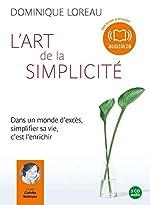 L'art de la simplicité - Audio livre 3CD AUDIO de Dominique Loreau