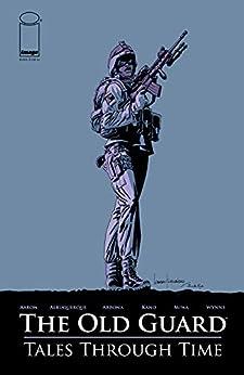 The Old Guard: Tales Through Time #5 (of 6) by [Jason Aaron, Alejandro Arbona, Rafael Albuquerque, Kano]