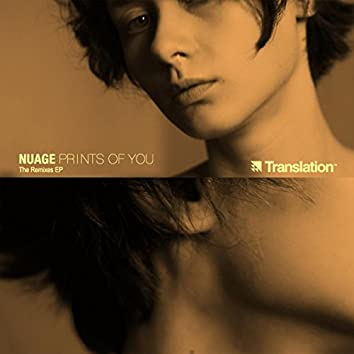 Prints of You: The Remixes
