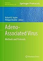 Adeno-Associated Virus: Methods and Protocols (Methods in Molecular Biology, 807)