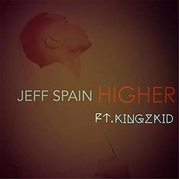 Higher (Remix) [feat. Kingz Kid]