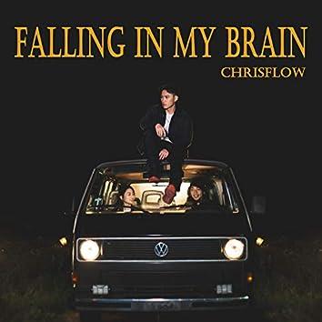Falling in My Brain