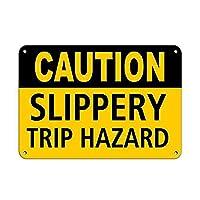 Caution Slippery Trip Hazard Slip and Trip 注意看板メタル安全標識注意マー表示パネル金属板のブリキ看板情報サイントイレ公共場所駐車ペット誕生日新年クリスマスパーティーギフト