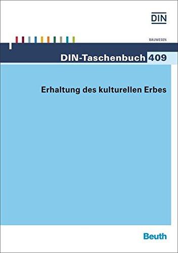 Erhaltung des kulturellen Erbes (DIN-Taschenbuch)