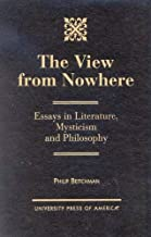 [(The View from Nowhere: Essays in Literature, Mysticism and Philosophy)] [Author: Philip Beitchman] published on (April, 2001)