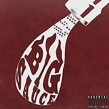 Big Sauce (feat. Zay Mo)