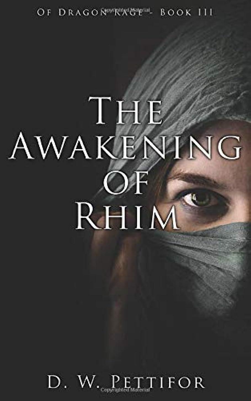 古代同化する弁護The Awakening of Rhim (Of Dragon Rage)