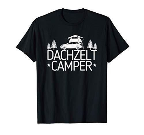 Dachzelt Camper - Landschaft Geschenk für Camping Dachzelten T-Shirt