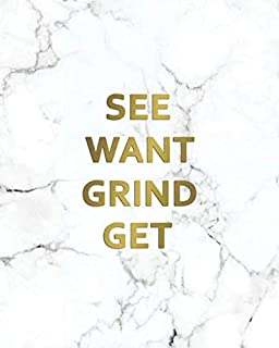 See Want Grind Get: 2020-2021 Marble & Gold Two Year Daily Weekly Planner, Organizer & Agenda | 2 Year Motivational Calendar with Inspirational Quotes, To-Do's, Vision Boards & Notes