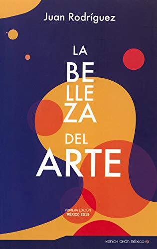La Belleza del Arte (Spanish Edition)