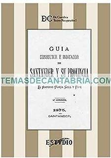 GUIA CONSULTOR E INDICADOS DE SANTANDER Y SU PROVINCIA