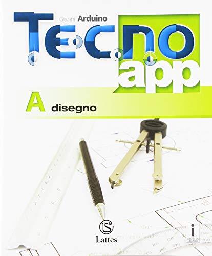 Tecno.app. Con Design, Mi preparo per l'interrogazione e Tavole per il disegno e la costruzione dei solidi. Per la Scuola media. Con ebook. Con ... Disegno-Settori produttivi (Vol. A-B1-B2-B3)