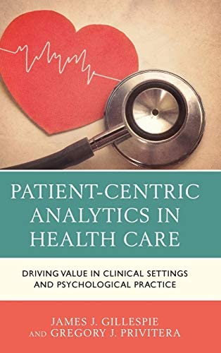 Patient Centric Analytics in Health Care Driving Value in Clinical Settings and Psychological product image