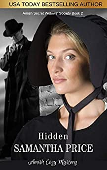 Amish Cozy Mystery: Hidden (Amish Secret Widows' Society Book 2) by [Samantha Price]