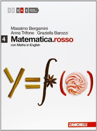 Matematica.rosso. Con Maths in english. Per le Scuole superiori. Con espansione online (Vol. 4)