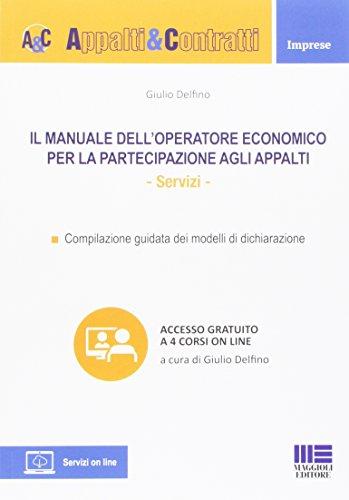 Il manuale dell'operatore economico per la partecipazione agli appalti