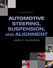 Automotive Steering, Suspension, Alignment (6th Edition) (Automotive Systems Books)