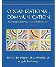 Organizational Communication - Balancing Creativity and Constraint - 5th (Fifth) Edition (Hardcover)