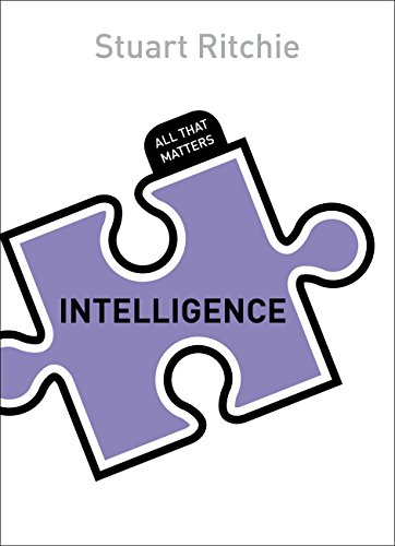 Intelligence: All That Matters