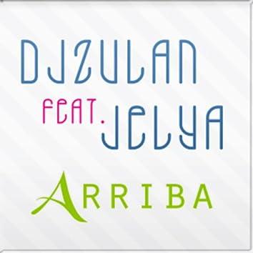 Arriba (feat. Jelya) [Original Mix]