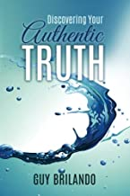 Discovering Your Authentic Truth