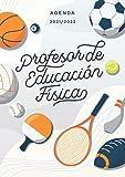 Agenda 2021/2022 profesor de educación física: Práctico cuaderno y organizador para profesores